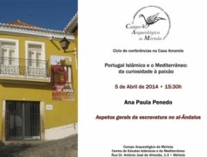 """Conferência: """"Aspetos gerais da escravatura no al-Ândalus"""" – Ana Penedo"""