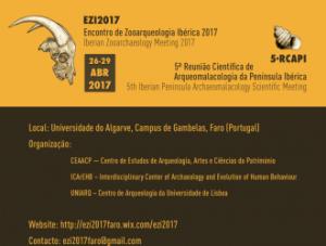 Primeiro Encontro de Zooarqueologia Ibérica (EZI2017) e a 5ª edição da Reunião C