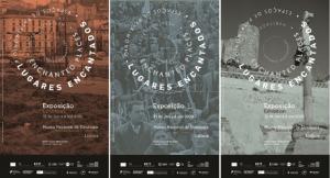 """Exposição """"Lugares Encantados, Espaços de Património""""   31 de janeiro a 4 outubro 2020"""
