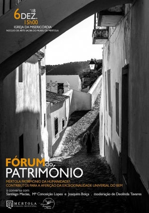 Fórum do Património, Mértola, 6 de Dezembro