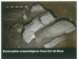 Escavações arqueológicas Casa Cor de Rosa