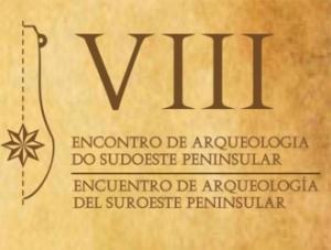 VIII Encontro de Arqueologia do Sudoeste Peninsular