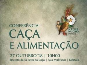 Conferência Caça e Alimentação_ IX Feira da Caça de Mértola