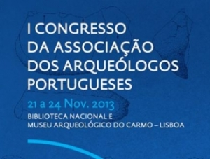 I Congresso da Associação dos Arqueólogos Portugueses e Feira do Livro Arqueológ