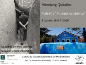 """Palestra """"Museus orgânicos"""", 11 de Janeiro, Sede do CAM"""