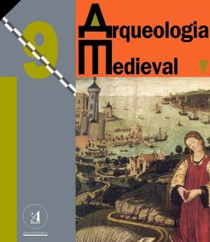 Arqueologia Medieval Nº 9