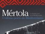 """Mértola, the last port of the Mediterranean"" at Tavira – 13th November to 27th"
