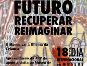 Atividades do dia Internacional dos Museus 18 de Maio