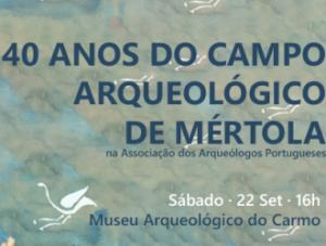 40 anos do CAM no Museu Arqueológico do Carmo