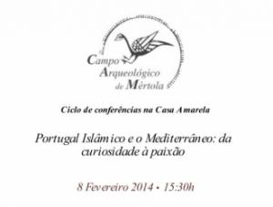 Portugal Islâmico e o Mediterrâneo: da curiosidade à paixão