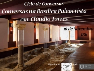 Ciclo de Conversas - Basílica Paleocristã