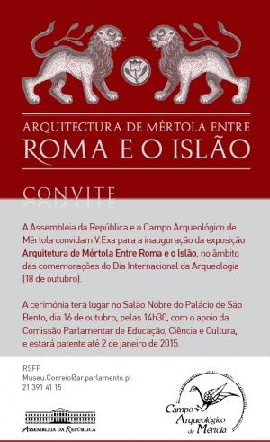 Exposição «Arquitectura de Mértola Entre Roma e o Islão»