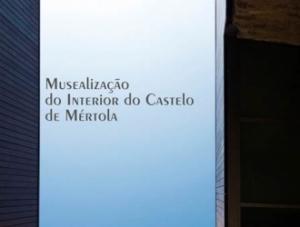 Inauguração da Musealização do Interior do Castelo de Mértola