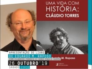 """Apresentação do livro """"Uma Vida com História: Cláudio Torres""""_Beja 26 de Outubro"""