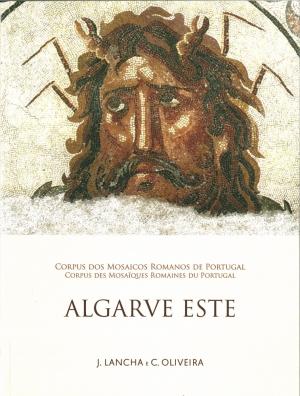 Corpus dos mosaicos romanos de Portugal = Corpus des mosaïques romaines du Portu