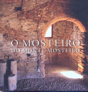 O mosteiro do Monte Mosteiro