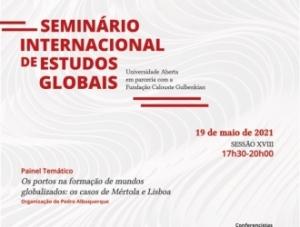 """""""Os portos na formação de mundos globalizados: os casos de Mértola e Lisboa"""""""