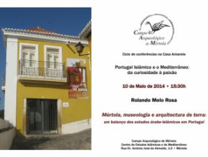 """Última conferência do Ciclo """"Portugal Islâmico e o Mediterrâneo: da curiosidade"""