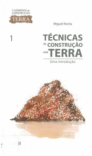 Técnicas de construção com terra: uma introdução.
