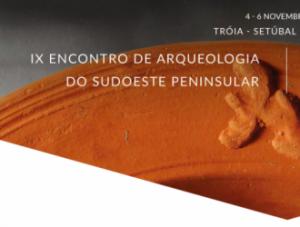 X Encontro de Arqueologia do Sudoeste Peninsular