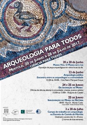 """""""Arqueologia para todos"""", 20 junho a 28 de julho 2017"""