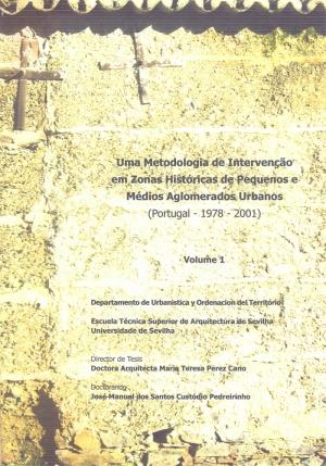 Uma metodologia de intervenção em zonas históricas de pequenos e médios aglomerados (Portugal - 1978-2001)