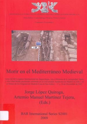 Morir en el Mediterráneo medieval: actas del III Congreso Internacional de Arque
