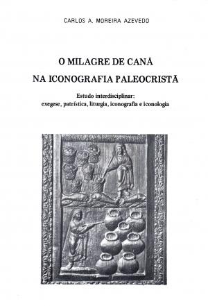 O milagre de Caná na iconografia paleocristã.