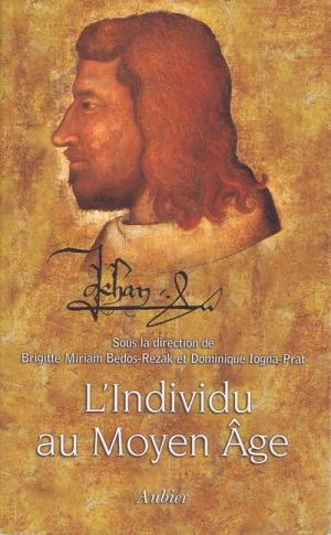 L'individu au Moyen Âge: individuation et individualisation avant la modernité.