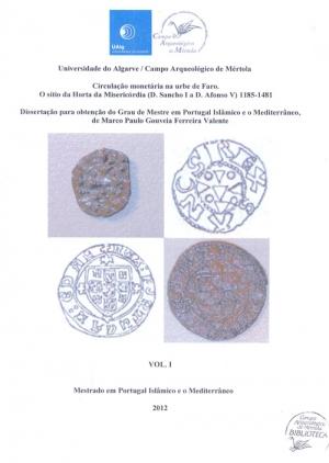 Circulação monetária na urbe de Faro: o sítio da Horta da Misericórdia (D. Sanch