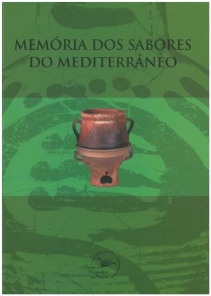 Memória dos sabores do Mediterrâneo.