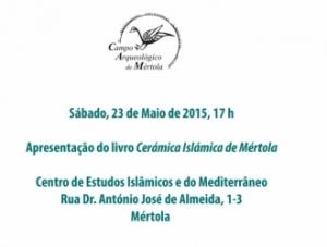 Apresentação do livro Cerâmica Islâmica de Mértola