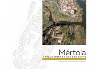 Exposição Arquitetura Tradicional da vila e do termo de Mértola