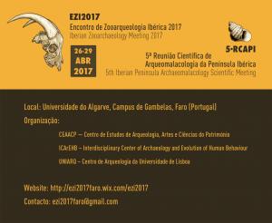 Primeiro Encontro de Zooarqueologia Ibérica (EZI2017) e a 5ª edição da Reunião Científica de Arqueomalacologia Ibérica (5RCAPI)