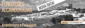 Nova Data - II Congresso Internacional 'Arquitetura tradicional no Mediterrâneo Ocidental' – Mértola, 11 e 12 de setembro de 2020
