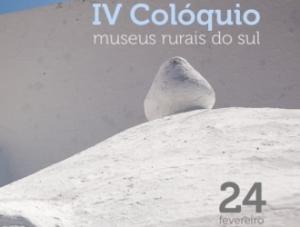 IV Colóquio dos Museus Rurais do Sul- 24 de fevereiro de 2017