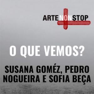 Susana Goméz e Pedro Nogueira à conversa com Sofia Beça