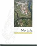 Mértola: a arquitetura da vila e do termo