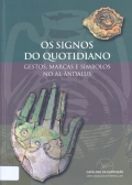 Os signos do quotidiano: gestos, marca e símbolos no Al-ândalus