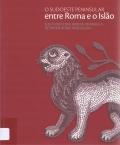 O sudoeste peninsular entre Roma e o Islão