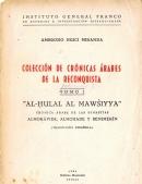 Al-Hulal al Mawsiyya: crónica árabe de las dinastías almorávide, almohade y beni
