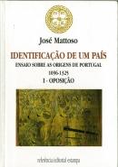 Identificação de um país : ensaios sobre as origens de Portugal 1096-1325