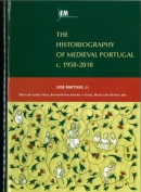 The historiography of medieval Portugal : (c. 1950-2010).