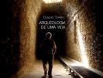 Cláudio Torres – Arqueologia de uma Vida