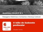 """""""O ISLÃO DO SUDOESTE PENINSULAR"""" por Cláudio Torres"""